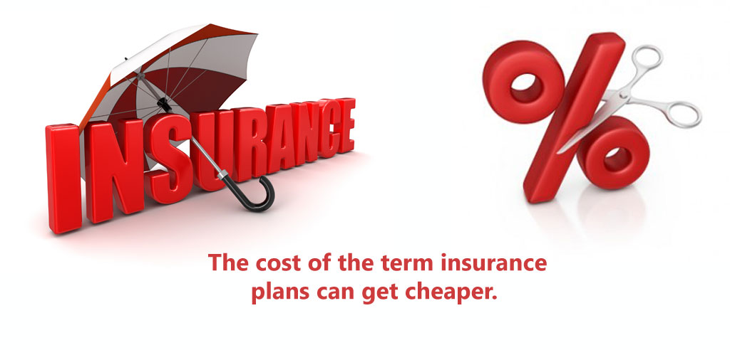 The-cost-of-the-term-insurance-plans-can-get-cheaper.