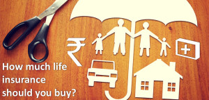 How much life insurance should you buy