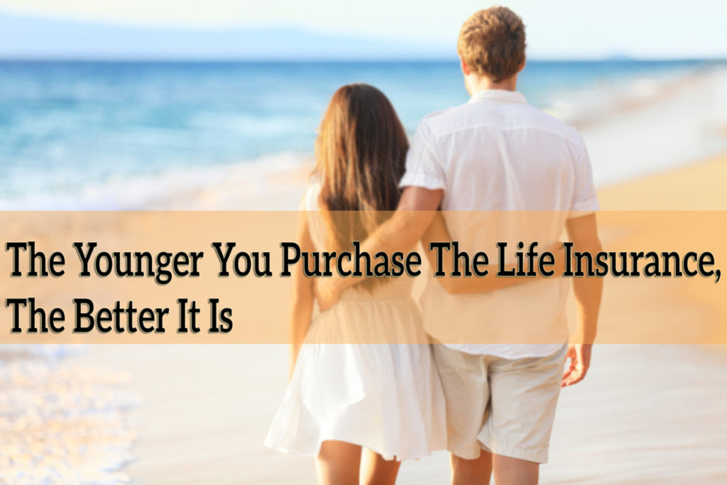 The-Younger-You-Purchase-The-Life-Insurance-The-Better-It-Is