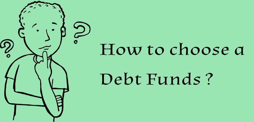 How to choose debt funds