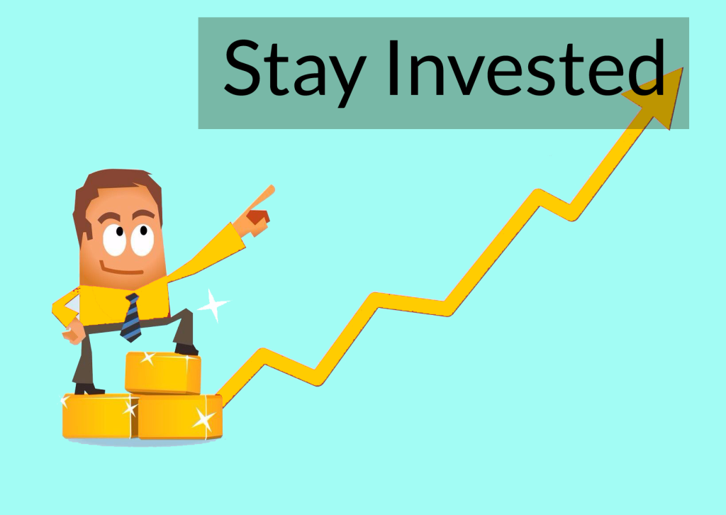Stay invested